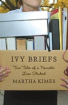 Ivy briefs : a privileged and confidential law school story