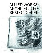 Allied Works Architecture : occupation