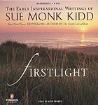 Firstlight the early inspirational writings