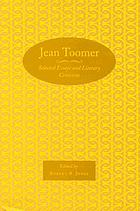 Jean Toomer : selected essays and literary criticism