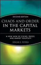 Chaos and order in the capital markets : a new view of cycles, prices, and market volatility
