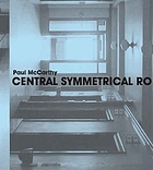 Paul McCarthy : central symmetrical rotation movement : three installations, two films