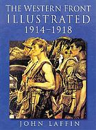 The western front illustrated, 1914-1918
