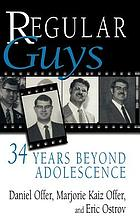 Regular guys : 34 years beyond adolescence