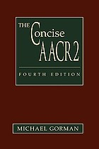 The concise AACR2 : being a rewritten and simplified version of Anglo-American cataloguing rules, second edition