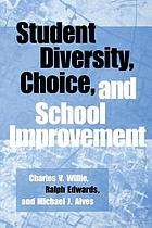 Student diversity, choice and school improvement