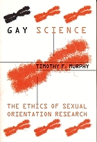 Gay science : the ethics of sexual orientation research
