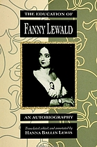 The education of Fanny Lewald : an autobiography
