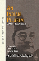 An Indian pilgrim : an unfinished autobiography and collected letters, 1897-1921