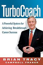 TurboCoach a powerful system for achieving breakthrough career success