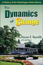 The dynamics of change : a history of the Washington State Library
