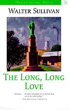 The long, long love