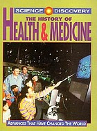 The history of health and medicine