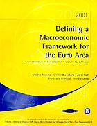 Defining a macroeconomic framework for the Euro area