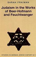 Judaism in the works of Beer-Hofmann and Feuchtwanger