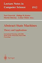 Abstract state machines : theory and applications : international workshop, ASM 2000, Monte Verità, Switzerland, March 2000 : proceedings