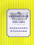 The decoration of houses / Alexandra Stoddard