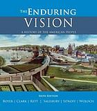 Boyer's the Enduring Vision : a History of the American People to 1877