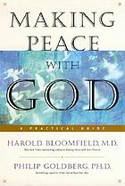 Making peace with God : a practical guide