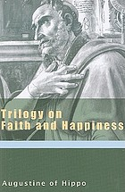 Trilogy on faith and happiness