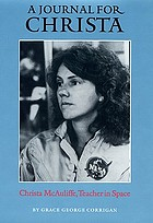 A journal for Christa Christa McAuliffe, teacher in space