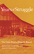 Years of struggle : the farm diary of Elmer G. Powers, 1931-1936