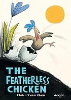 The featherless chicken