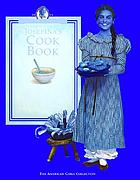 Josefina's cookbook : a peek at dining in the past with meals you can cook today