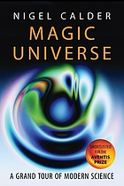 Magic universe : a grand tour of modern science