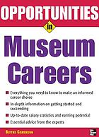 Opportunities in museum careers