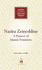 Nazira Zeineddine : a pioneer of Islamic feminism