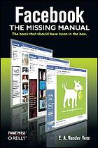 Facebook : the missing manual