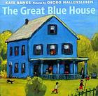 The great blue house
