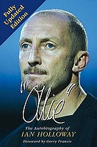 Ollie : the autobiography of Ian Holloway