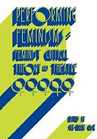 Performing feminisms : feminist critical theory and theatre