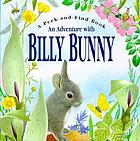 An adventure with Billy Bunny