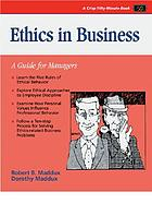 Ethics in business : a guide for managers