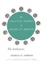 The colonial period of American history