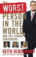 The worst person in the world : and 202 strong contenders