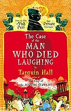 The case of the man who died laughing : a Vish Puri mystery