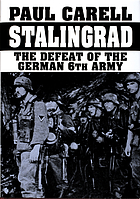 Stalingrad : the defeat of the German 6th Army