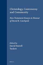 Christology, controversy, and community : New Testament essays in honour of David R. Catchpole