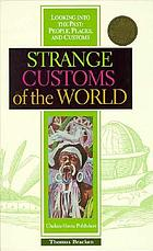 Customs of the worldStrange customs of the world