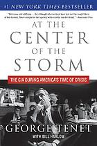 At the center of the storm : The CIA during America's time of crisis