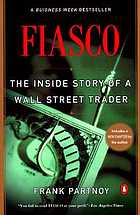 F.I.A.S.C.O. : the inside story of a Wall Street trader