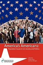 America's Americans : population issues in U.S. society and politics