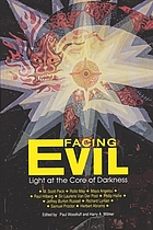 Facing evil : light at the core of darkness