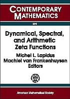 Dynamical, spectral, and arithmetic zeta functions : AMS Special Session on Dynamical, Spectral, and Arithmetic Zeta Functions, January 15-16, 1999, San Antonio, Texas