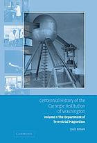 Centennial history of the Carnegie Institution of Washington. Vol. 2, The Department of Terrestrial Magnetism