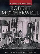 The collected writings of Robert Motherwell